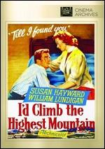 I´d Climb The Highest Mountain