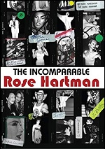 Incomparable Rose Hartman