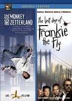 Inside Monkey Zetterland / The Last Days Of Frankie The Fly