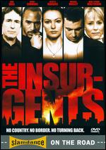 Insurgents, The