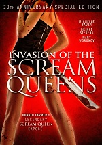Invasion Of The Scream Queens - 20th Anniversary Special Edition