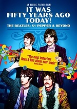 It Was Fifty Years Ago Today! - The Beatles: Sgt Pepper & Beyond