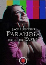 Jack Hunter's Paranoia Tapes: 06:06:06