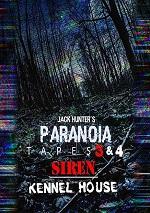 Jack Hunter's Paranoia Tapes 3 & 4