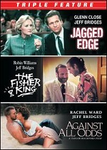 Jagged Edge / Against All Odds / Fisher King