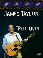 James Taylor & Band - Pull Over