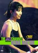Keiko Matsui - Jazz Channel Presents - BET On Jazz