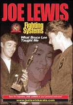 Joe Lewis Fighting Systems - What Bruce Lee Taught Me