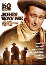 John Wayne & The Western Trios - 50 Movie Roundup