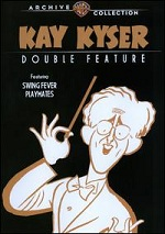 Kay Kyser - Swing Fever / Playmates