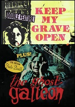 Keep My Grave Open / Ghost Galleon
