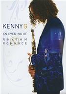 Kenny G - An Evening Of Rhythm Romance