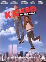 Kicked In The Head ( 1997 )