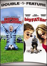Kicking & Screaming / Big Fat Liar