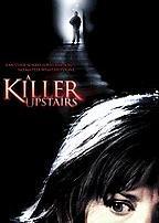 Killer Upstairs