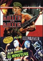 Killer Vs KIller / Santo & Blue Demon Vs. The Monsters