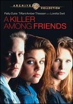 Killer Among Friends