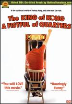 King Of Kong - Fistful Of Quarters