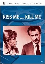 Kiss Me... Kill Me