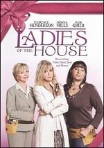 Ladies Of The House