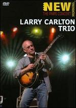 Larry Carlton Trio - The Paris Concert