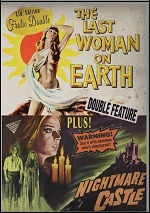 Last Woman On Earth / Nightmare Castle