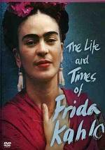 Life And Times Of Frida Kahlo