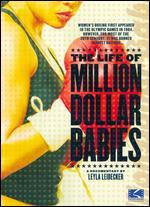 Life Of Million Dollar Babies