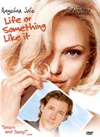 Life Or Something Like It ( 2002 )