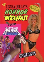 Linnea Quigley's Horror Workout / Battling Amazons