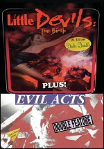Little Devils: The Birth / Evil Acts