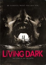 Living Dark - The Story Of Ted The Caver