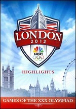 London 2012 Highlights - Games Of The XXX Olympiad