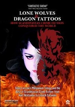 Lone Wolves & Dragon Tattoos - How Scandinavian Crime Fiction Conquered The World