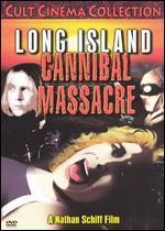 Long Island Cannibal Massacre ( 1980 )