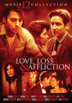 Love, Loss & Affliction