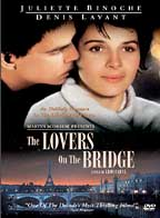 Lovers On The Bridge, The