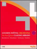 Lucerne Festival Orcehstra - The First Five Years