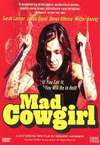 Mad Cowgirl ( 2006 )