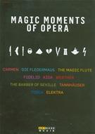 Magic Moments Of Opera