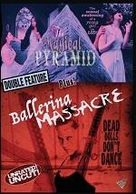Magical Pyramid / Ballerina Massacre