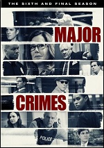 Major Crimes - The Sixth And Final Season