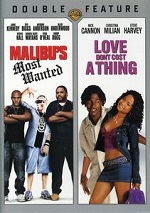 Malibu´s Most Wanted / Love Don´t Cost A Thing