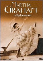 Martha Graham - In Performance