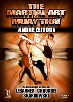 Martial Art Of Muay Thai With Andre Zeitoun