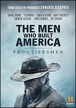 Men Who Built America: Frontiersmen