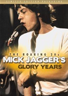 Mick Jagger - Glory Days - The Roaring 20s - Unauthorized