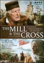 Mill & The Cross