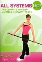 All Systems Go! - The Ultimate Nonstop Cardio & Strength Rush With Mindy Mylrea