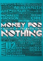 Money For Nothing - A History Of The Music Video